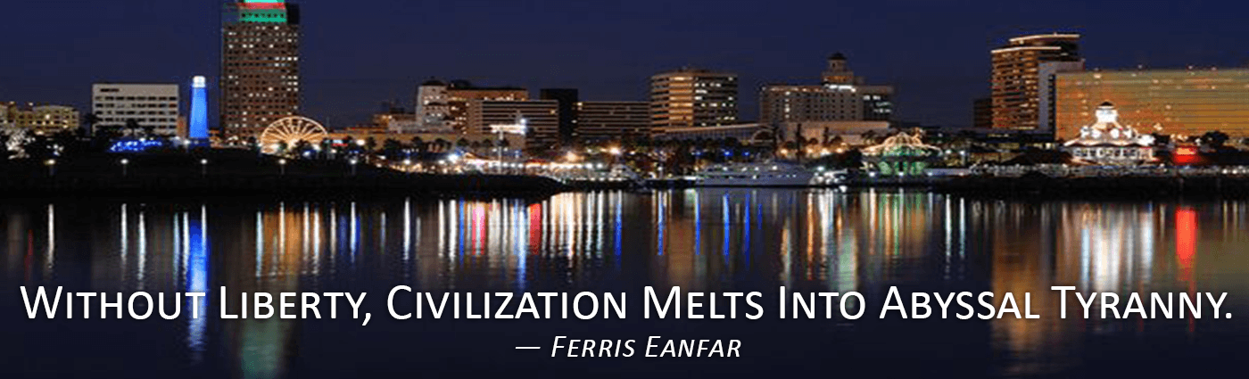 Without Liberty, Civilization Melts Into Abyssal Tyranny--Ferris Eanfar