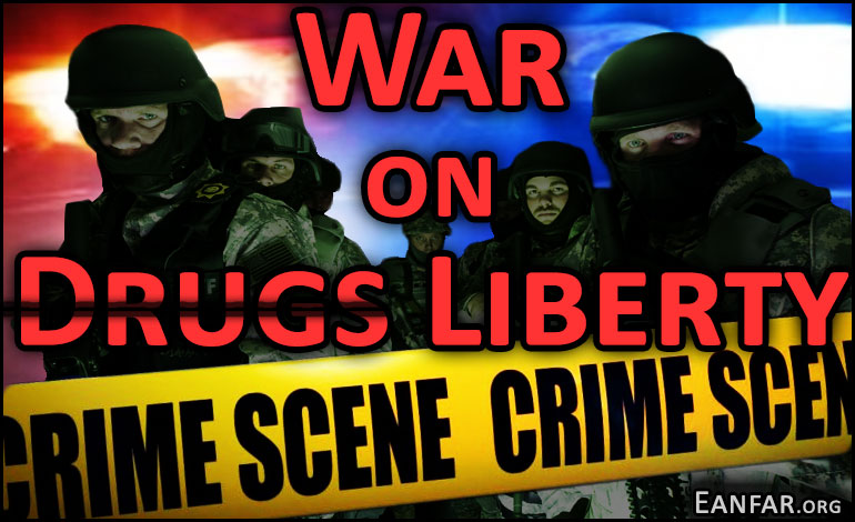 War-on-Drugs-Liberty-Eanfar.org