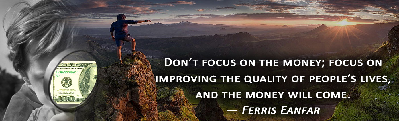 dont-focus-money-improve-quality-life-eanfar.org